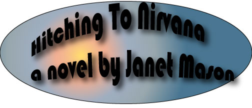 Hitching To Nirvana a novel by Janet Mason